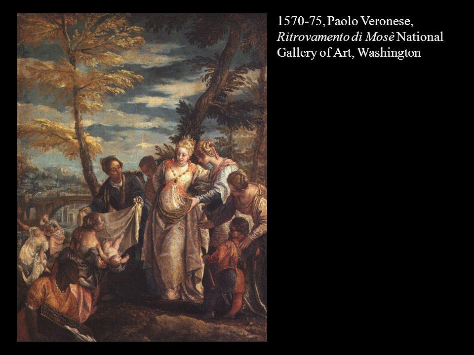 1570-75, Paolo Veronese, Ritrovamento di Mosè National Gallery of Art, Washington