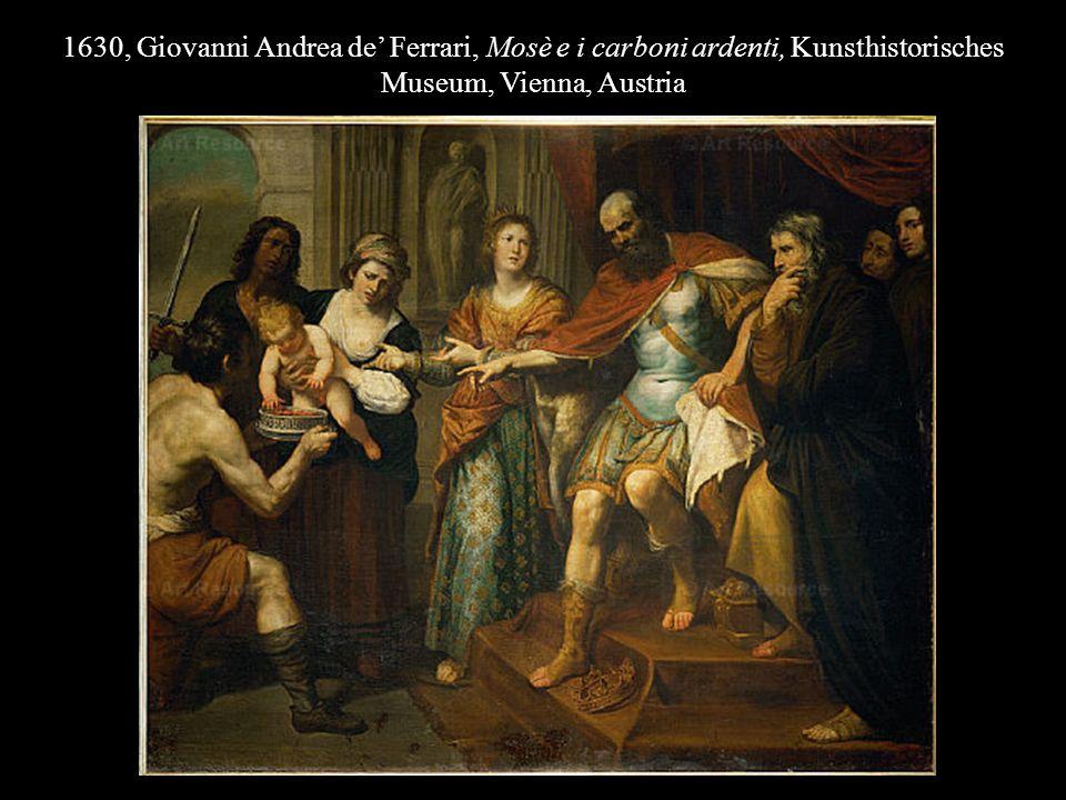 1630, Giovanni Andrea de Ferrari, Mosè e i carboni ardenti, Kunsthistorisches Museum, Vienna, Austria