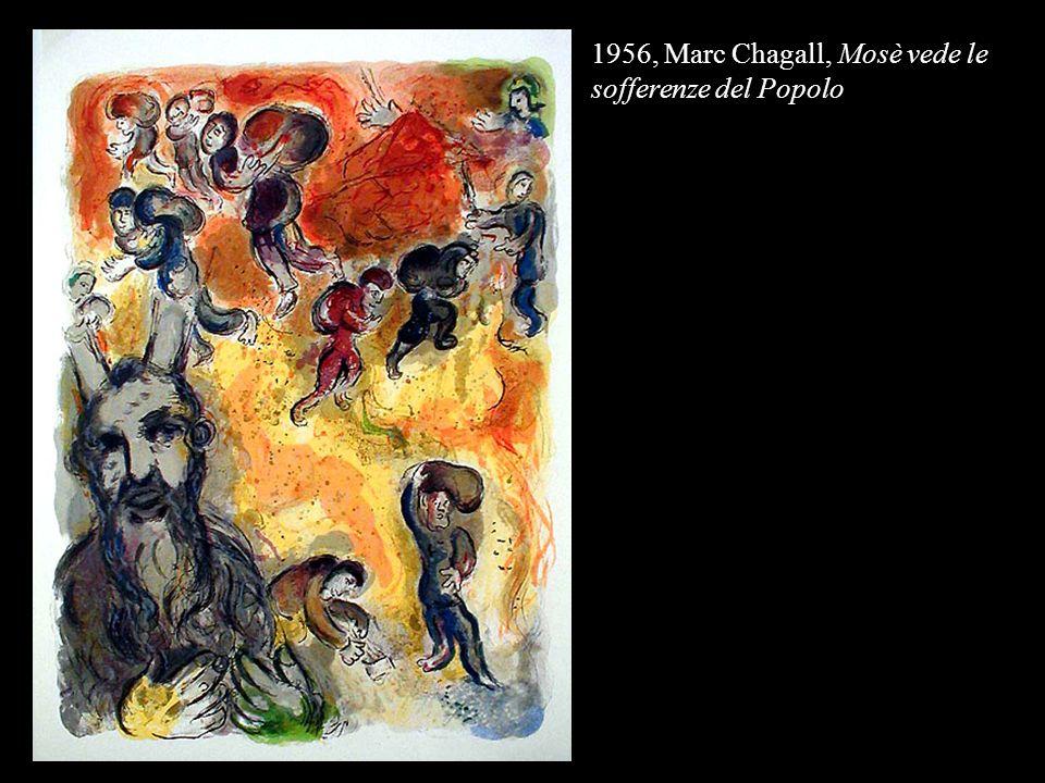 1956, Marc Chagall, Mosè vede le sofferenze del Popolo