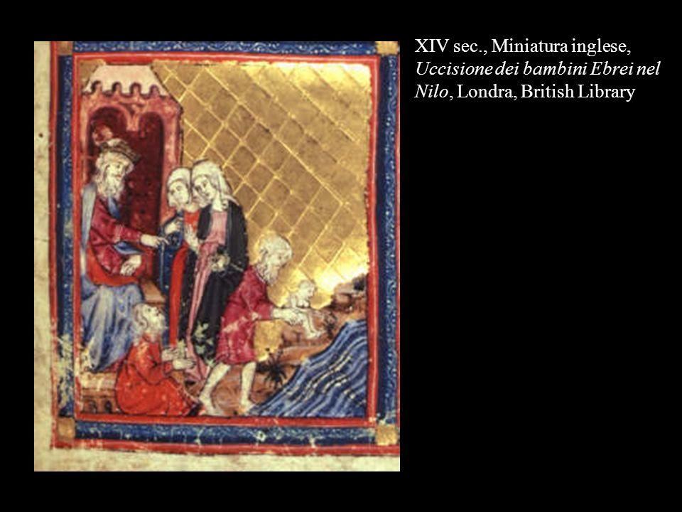XIV sec., Miniatura inglese, Uccisione dei bambini Ebrei nel Nilo, Londra, British Library