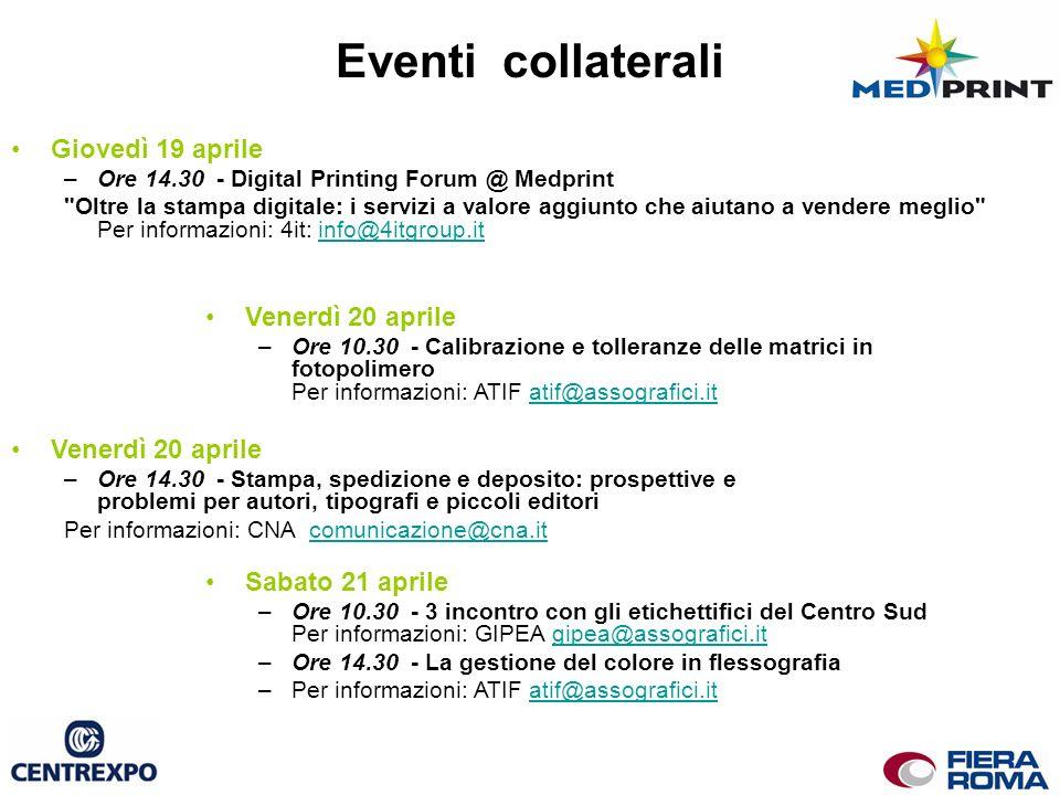 Giovedì 19 aprile –Ore 14.30 - Digital Printing Forum @ Medprint