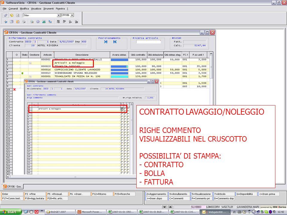 13 febbrario 2007 CONTRATTO LAVAGGIO/NOLEGGIO RIGHE COMMENTO VISUALIZZABILI NEL CRUSCOTTO POSSIBILITA DI STAMPA: - CONTRATTO - BOLLA - FATTURA