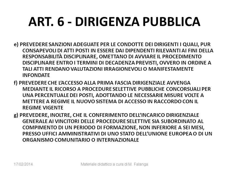 ART. 6 - DIRIGENZA PUBBLICA e) PREVEDERE SANZIONI ADEGUATE PER LE CONDOTTE DEI DIRIGENTI I QUALI, PUR CONSAPEVOLI DI ATTI POSTI IN ESSERE DAI DIPENDEN
