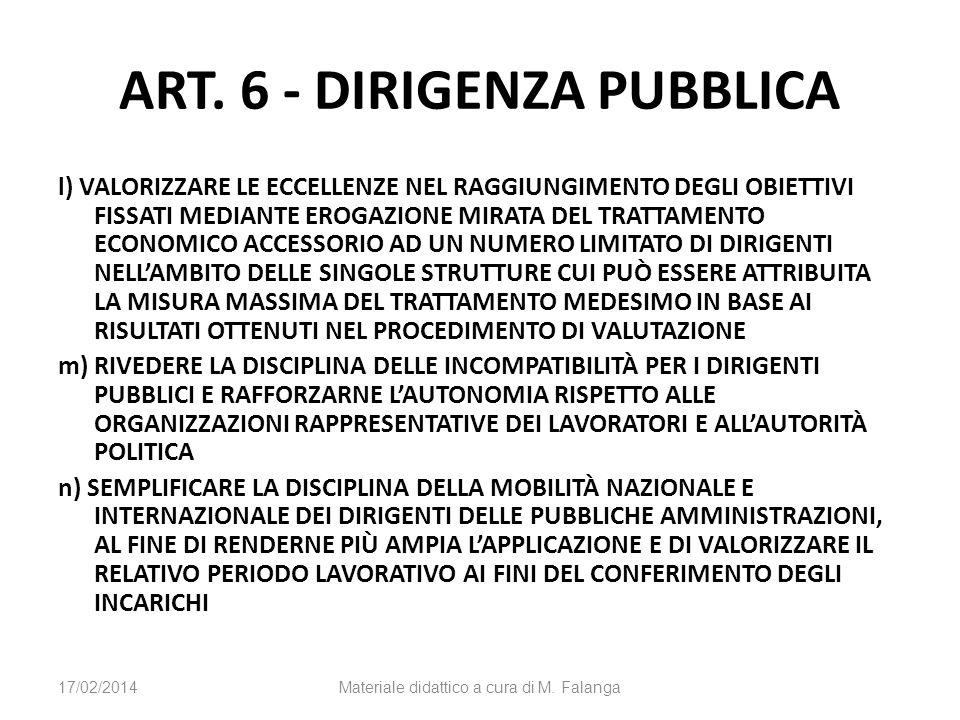 ART. 6 - DIRIGENZA PUBBLICA l) VALORIZZARE LE ECCELLENZE NEL RAGGIUNGIMENTO DEGLI OBIETTIVI FISSATI MEDIANTE EROGAZIONE MIRATA DEL TRATTAMENTO ECONOMI