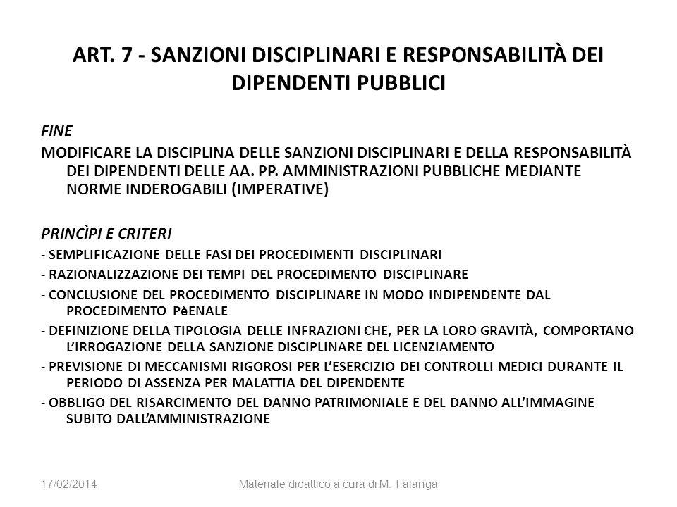 ART. 7 - SANZIONI DISCIPLINARI E RESPONSABILITÀ DEI DIPENDENTI PUBBLICI FINE MODIFICARE LA DISCIPLINA DELLE SANZIONI DISCIPLINARI E DELLA RESPONSABILI