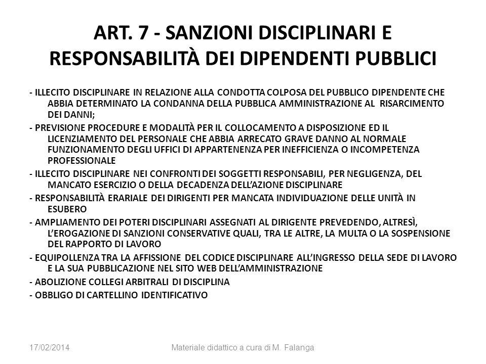 ART. 7 - SANZIONI DISCIPLINARI E RESPONSABILITÀ DEI DIPENDENTI PUBBLICI - ILLECITO DISCIPLINARE IN RELAZIONE ALLA CONDOTTA COLPOSA DEL PUBBLICO DIPEND