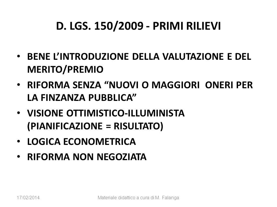 D. LGS. 150/2009 - PRIMI RILIEVI BENE LINTRODUZIONE DELLA VALUTAZIONE E DEL MERITO/PREMIO RIFORMA SENZA NUOVI O MAGGIORI ONERI PER LA FINZANZA PUBBLIC