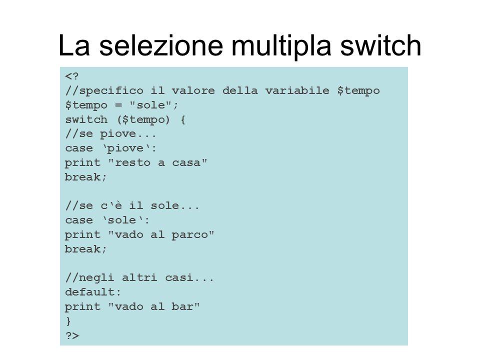 La selezione multipla switch