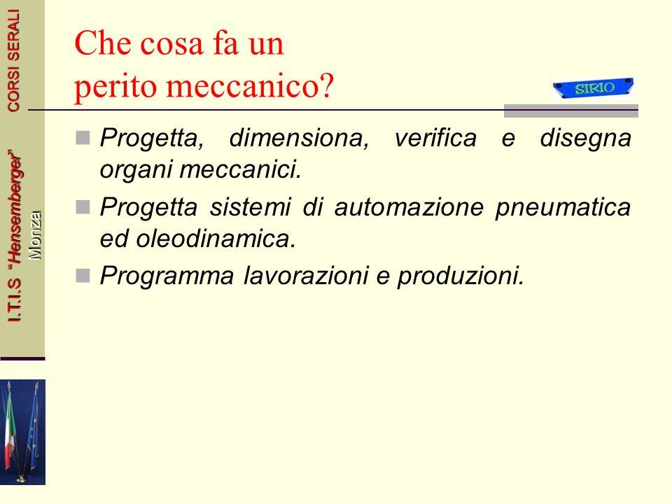 Meccanica CORSI SERALI I.T.I.S Hensemberger Monza 4Italiano e Storia44 Classe IIIMATERIEClasse IVClasse V 2Inglese22 Economia Industriale e Diritto Ma