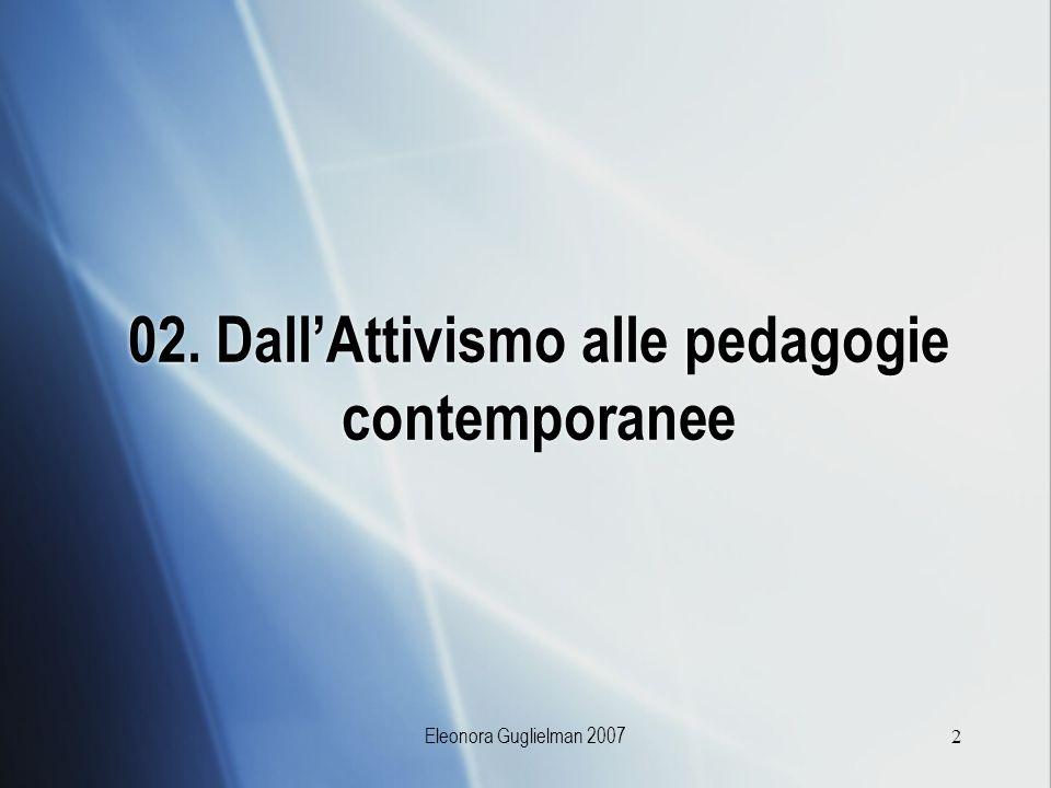 Eleonora Guglielman 20072 02. DallAttivismo alle pedagogie contemporanee