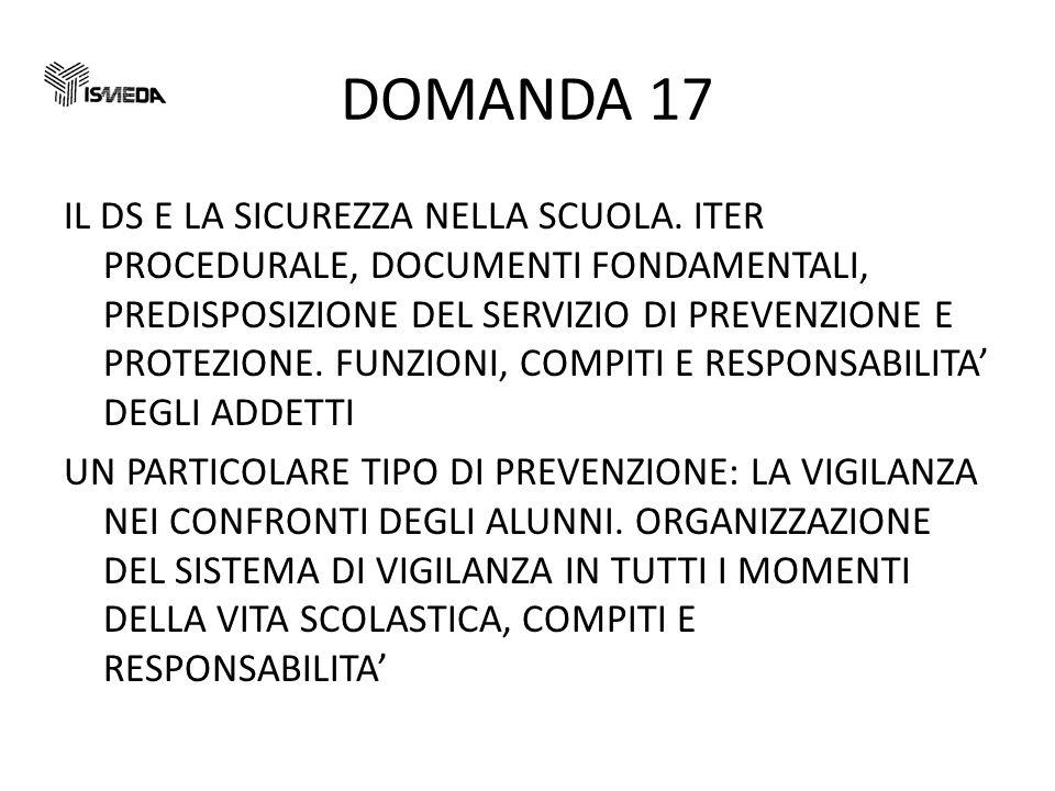 DOMANDA 17 IL DS E LA SICUREZZA NELLA SCUOLA.