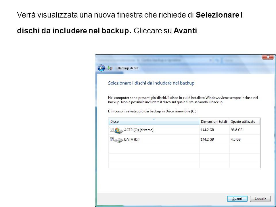 Verrà visualizzata una nuova finestra che richiede di Selezionare i dischi da includere nel backup. Cliccare su Avanti.