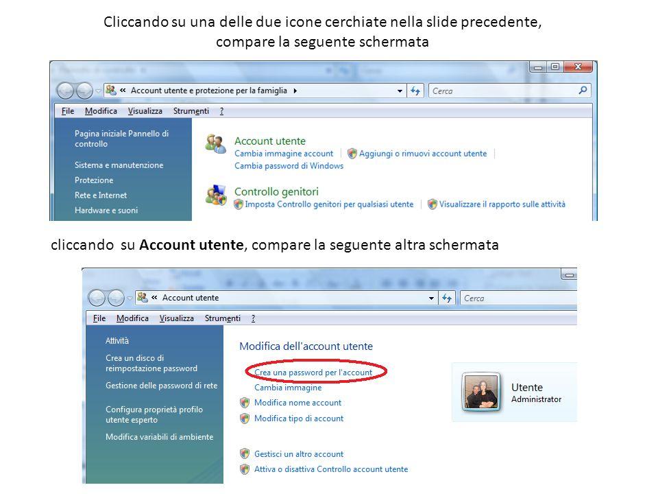 Cliccando su una delle due icone cerchiate nella slide precedente, compare la seguente schermata cliccando su Account utente, compare la seguente altr