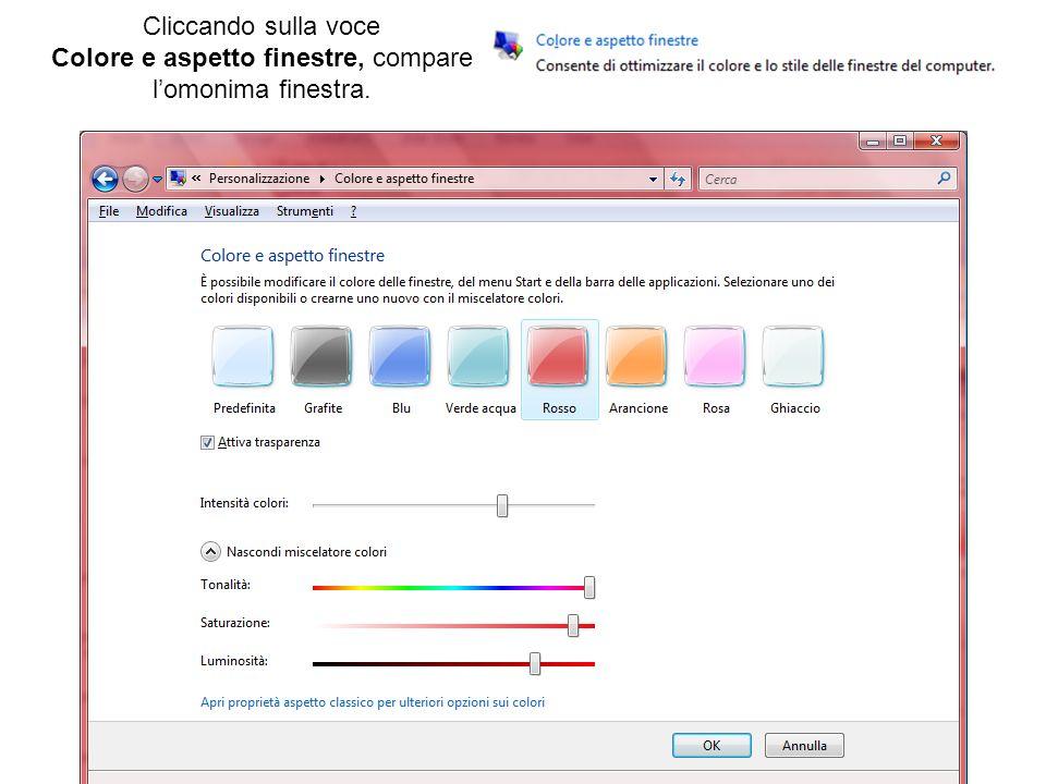 Cliccando sulla voce Colore e aspetto finestre, compare lomonima finestra.