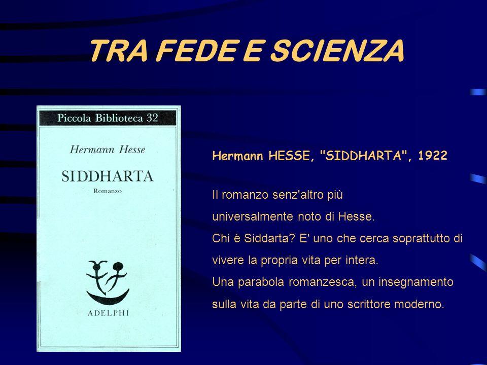 TRA FEDE E SCIENZA Hermann HESSE,