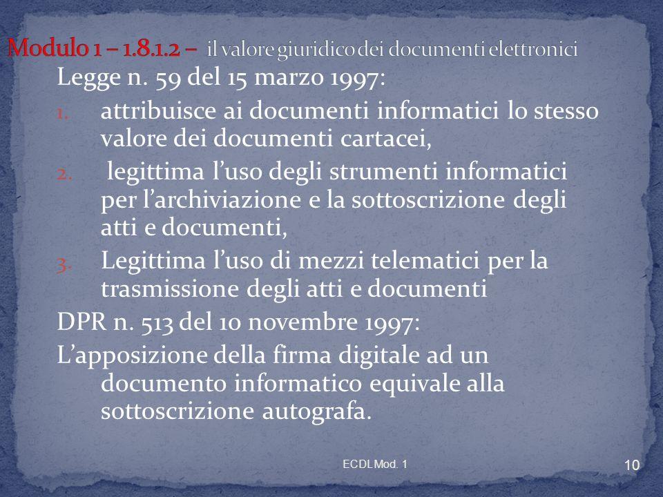 ECDL Mod. 1 10 Legge n. 59 del 15 marzo 1997: 1.