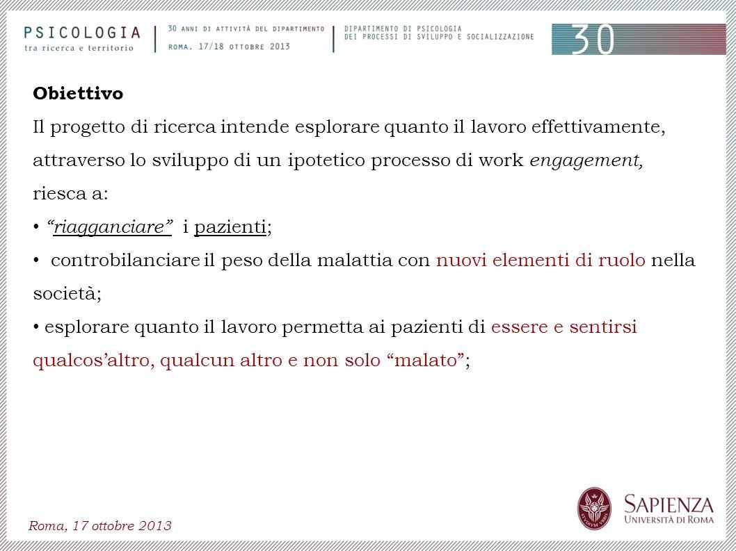 Roma, 17 ottobre 2013 Obiettivo Il progetto di ricerca intende esplorare quanto il lavoro effettivamente, attraverso lo sviluppo di un ipotetico proce