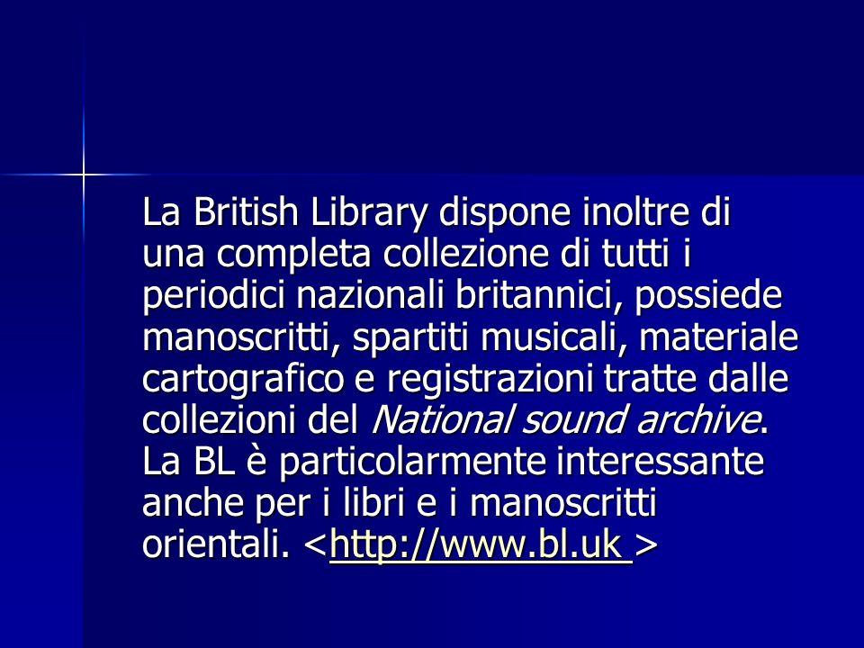 La British Library dispone inoltre di una completa collezione di tutti i periodici nazionali britannici, possiede manoscritti, spartiti musicali, mate