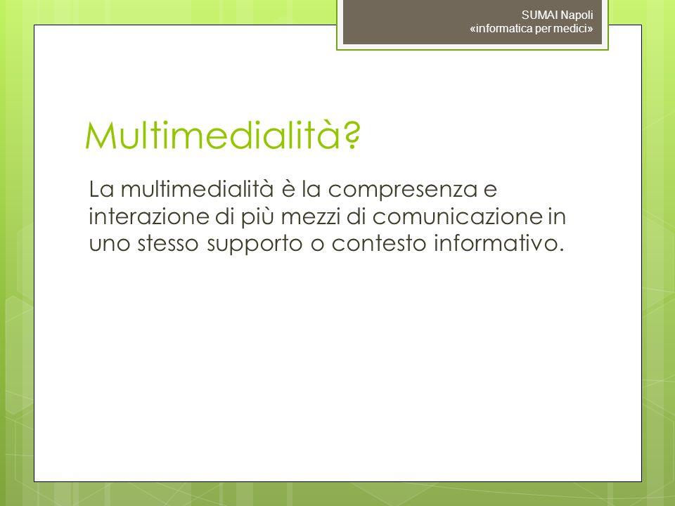 Qualche logo SUMAI Napoli «informatica per medici» Linux MAC Windows