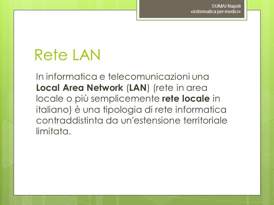 Rete LAN In informatica e telecomunicazioni una Local Area Network ( LAN ) (rete in area locale o più semplicemente rete locale in italiano) è una tipologia di rete informatica contraddistinta da un estensione territoriale limitata.