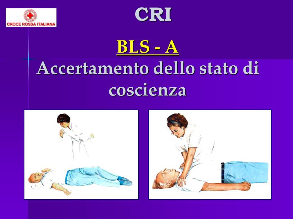 BLS - A Accertamento dello stato di coscienza CRI