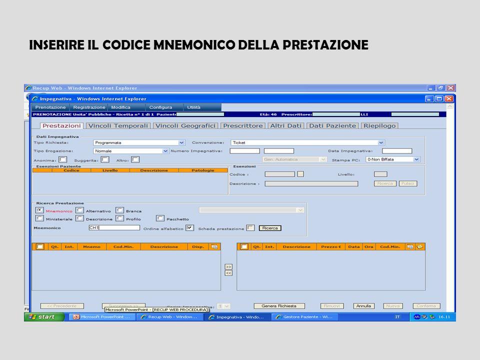 INSERIRE IL CODICE MNEMONICO DELLA PRESTAZIONE