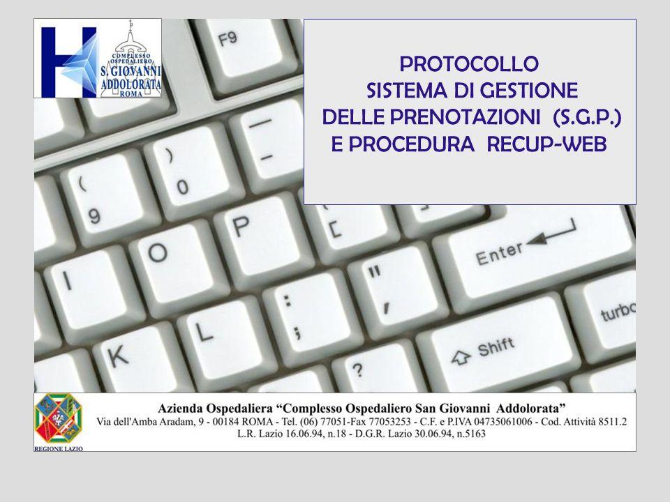 PROTOCOLLO SISTEMA DI GESTIONE DELLE PRENOTAZIONI (S.G.P.) E PROCEDURA RECUP-WEB