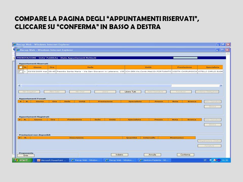 COMPARE LA PAGINA DEGLI APPUNTAMENTI RISERVATI, CLICCARE SU CONFERMA IN BASSO A DESTRA