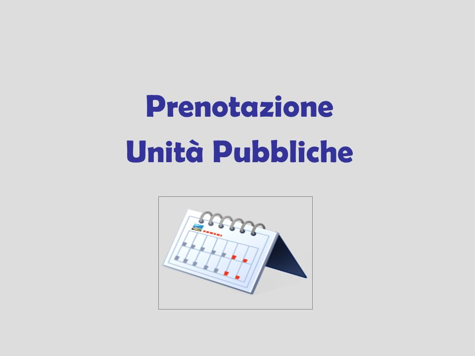 Prenotazione Unità Pubbliche