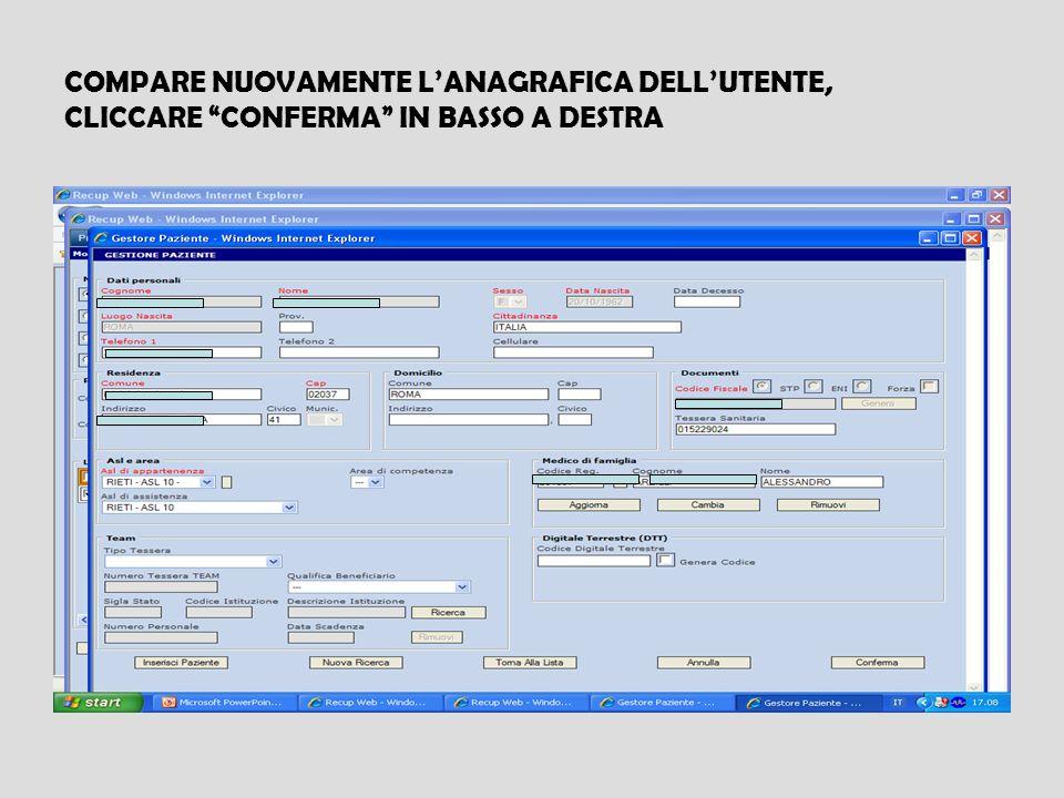 COMPARE NUOVAMENTE LANAGRAFICA DELLUTENTE, CLICCARE CONFERMA IN BASSO A DESTRA