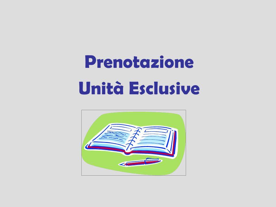 Prenotazione Unità Esclusive