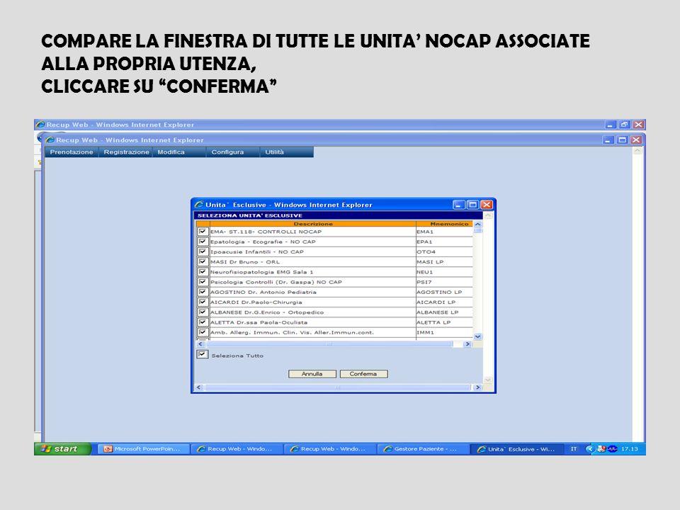 COMPARE LA FINESTRA DI TUTTE LE UNITA NOCAP ASSOCIATE ALLA PROPRIA UTENZA, CLICCARE SU CONFERMA