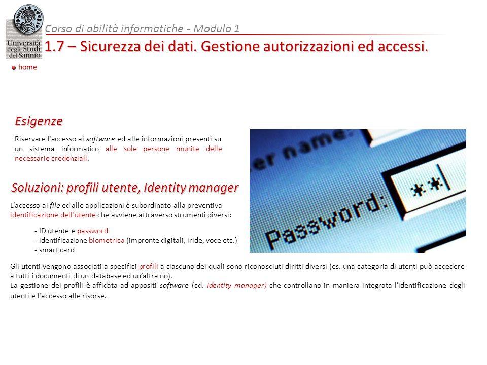 Corso di abilità informatiche - Modulo 1 home 1.7 – Sicurezza dei dati.