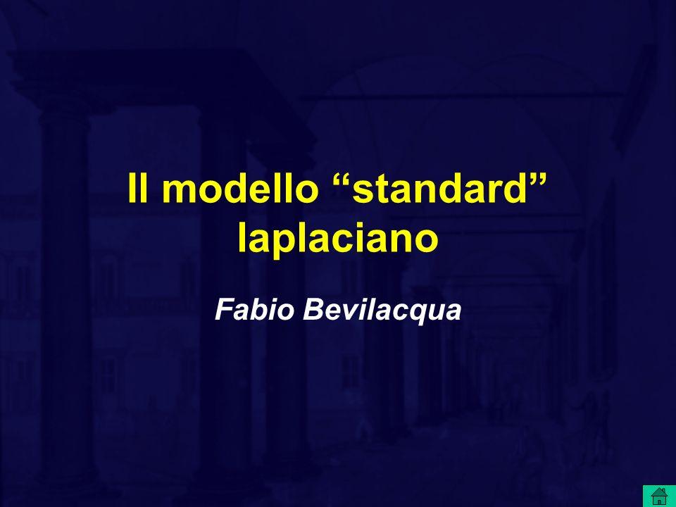 Il modello standard laplaciano Fabio Bevilacqua