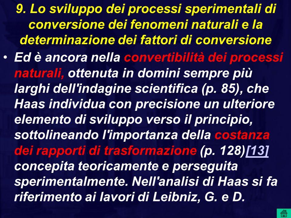 9. Lo sviluppo dei processi sperimentali di conversione dei fenomeni naturali e la determinazione dei fattori di conversione Ed è ancora nella convert