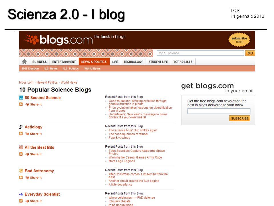TCS 11 gennaio 2012 Scienza 2.0 - I blog