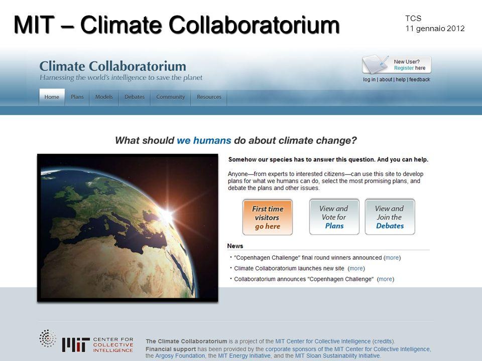 TCS 11 gennaio 2012 MIT – Climate Collaboratorium