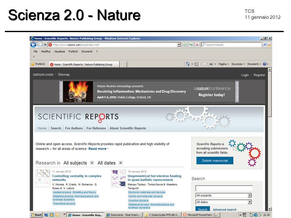 TCS 11 gennaio 2012 Scienza 2.0 - Nature