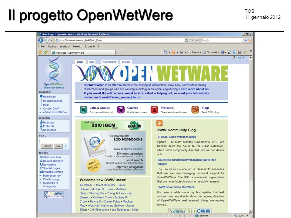TCS 11 gennaio 2012 Il progetto OpenWetWere