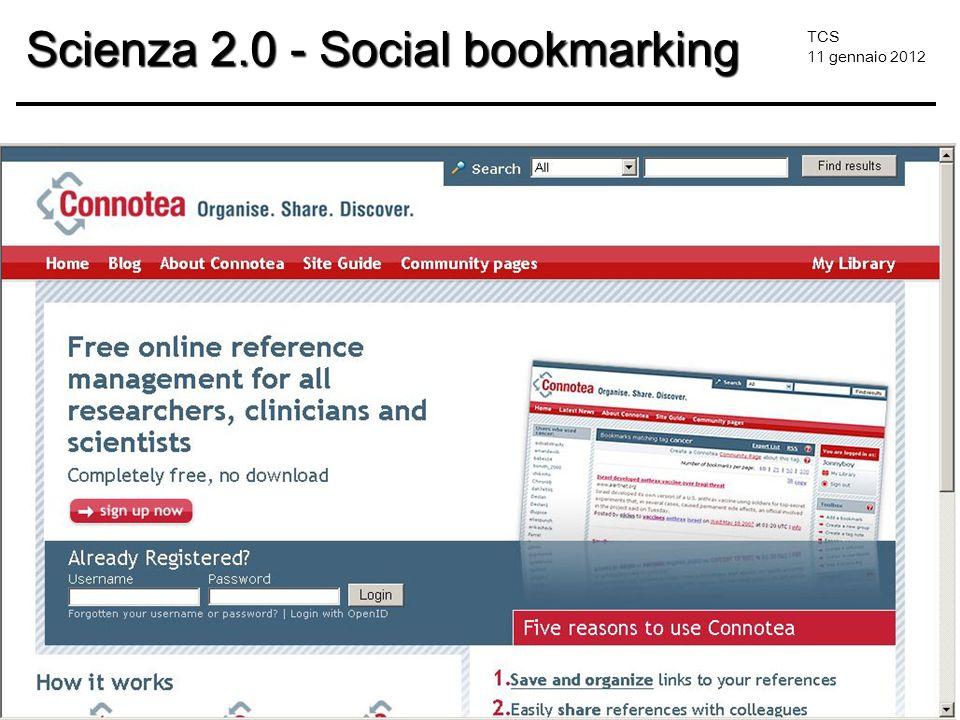 TCS 11 gennaio 2012 Scienza 2.0 - Social bookmarking
