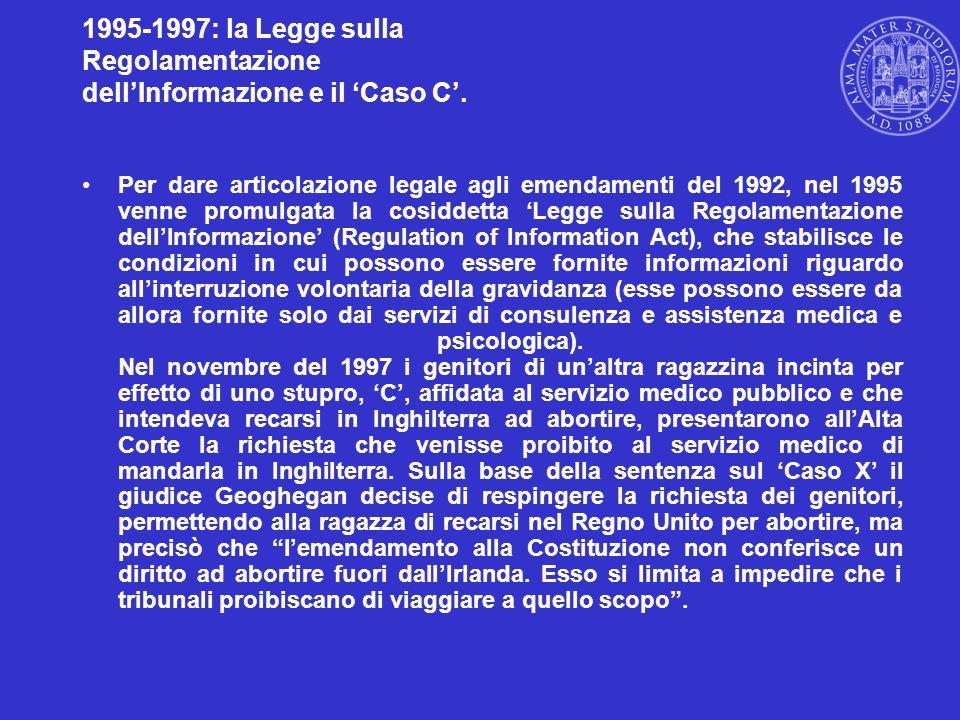 1995-1997: la Legge sulla Regolamentazione dellInformazione e il Caso C. Per dare articolazione legale agli emendamenti del 1992, nel 1995 venne promu