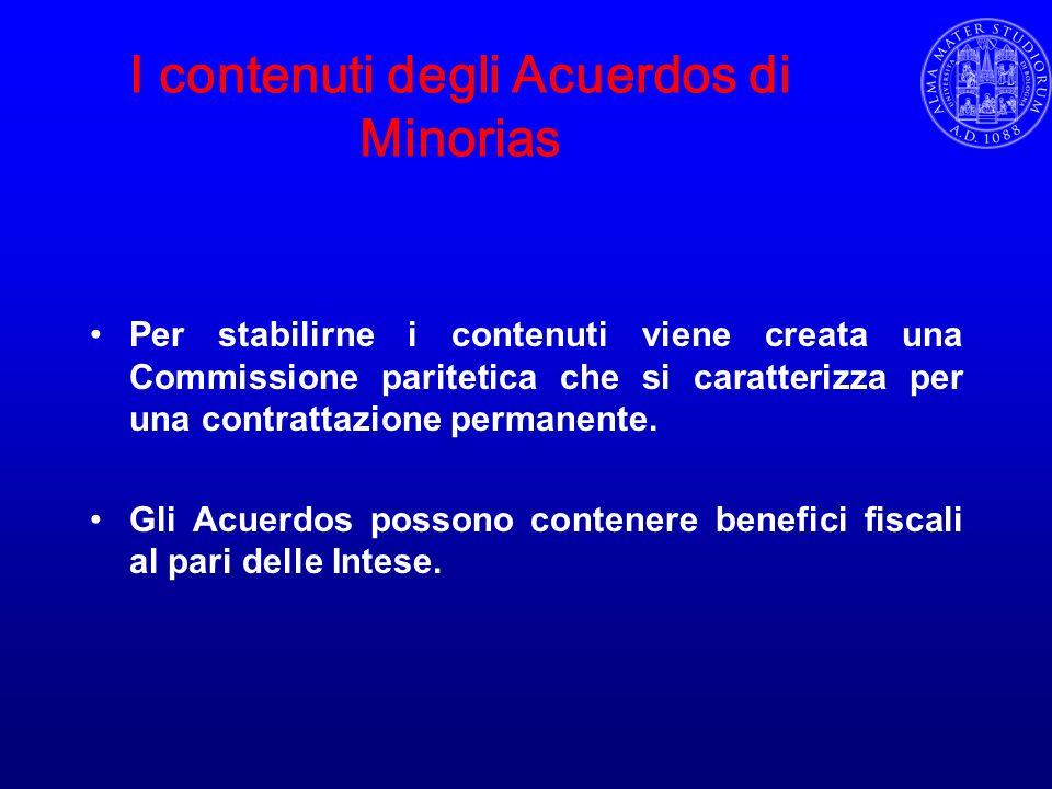 I contenuti degli Acuerdos di Minorias Per stabilirne i contenuti viene creata una Commissione paritetica che si caratterizza per una contrattazione p