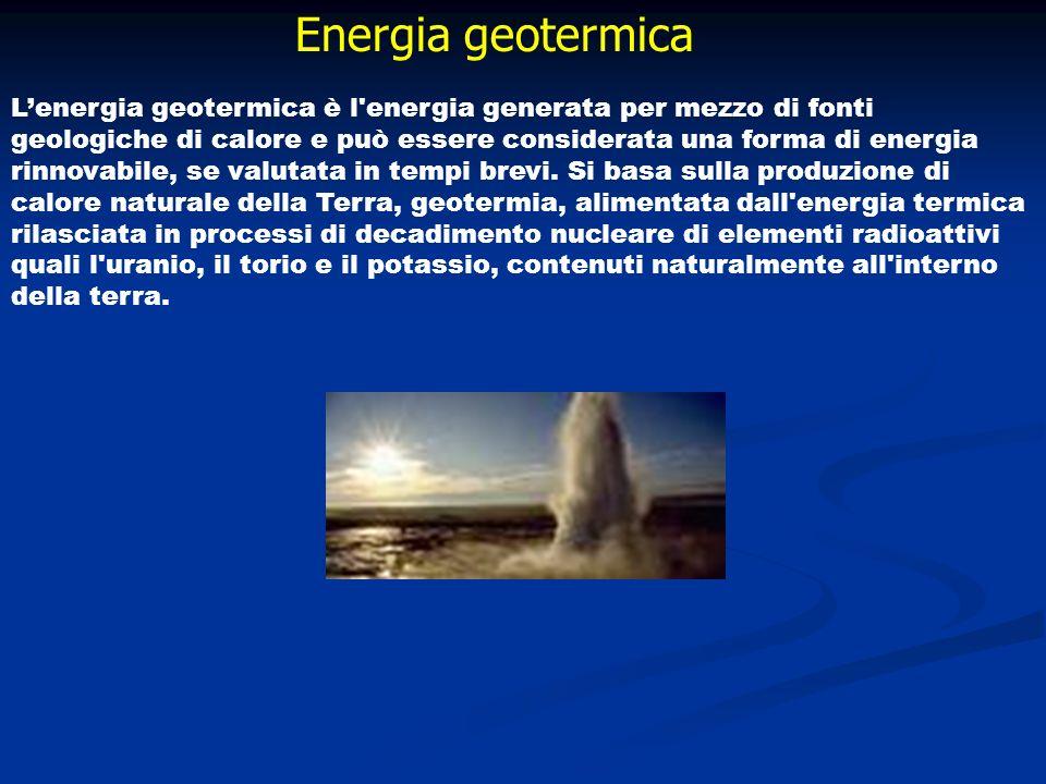 Energia geotermica Lenergia geotermica è l'energia generata per mezzo di fonti geologiche di calore e può essere considerata una forma di energia rinn