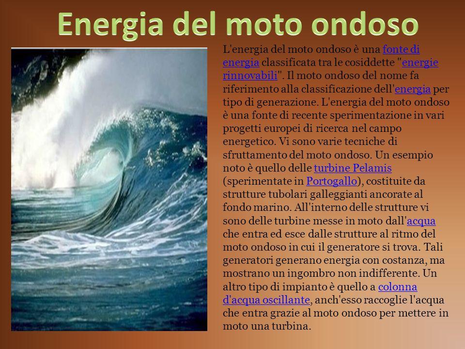 L'energia del moto ondoso è una fonte di energia classificata tra le cosiddette
