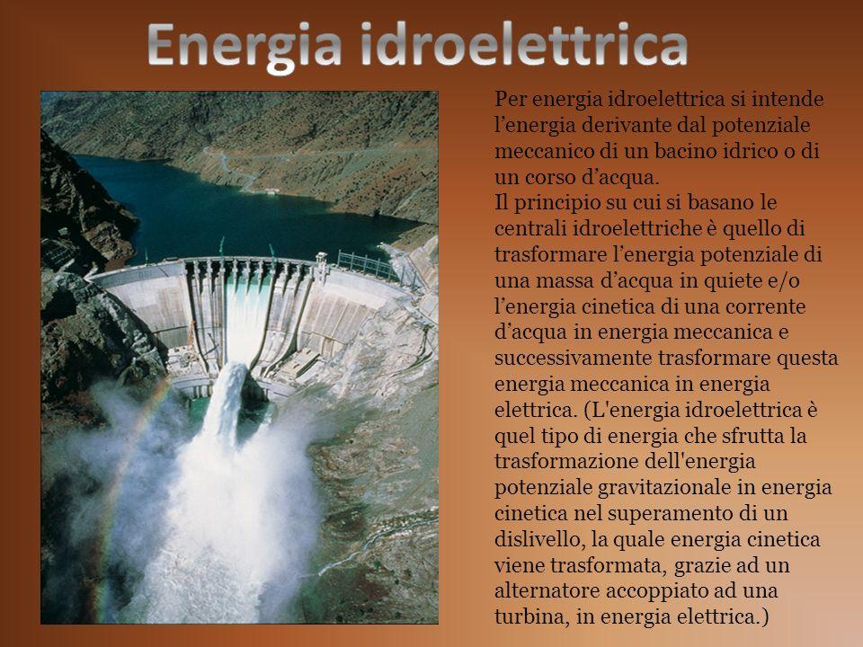 Per energia idroelettrica si intende lenergia derivante dal potenziale meccanico di un bacino idrico o di un corso dacqua. Il principio su cui si basa