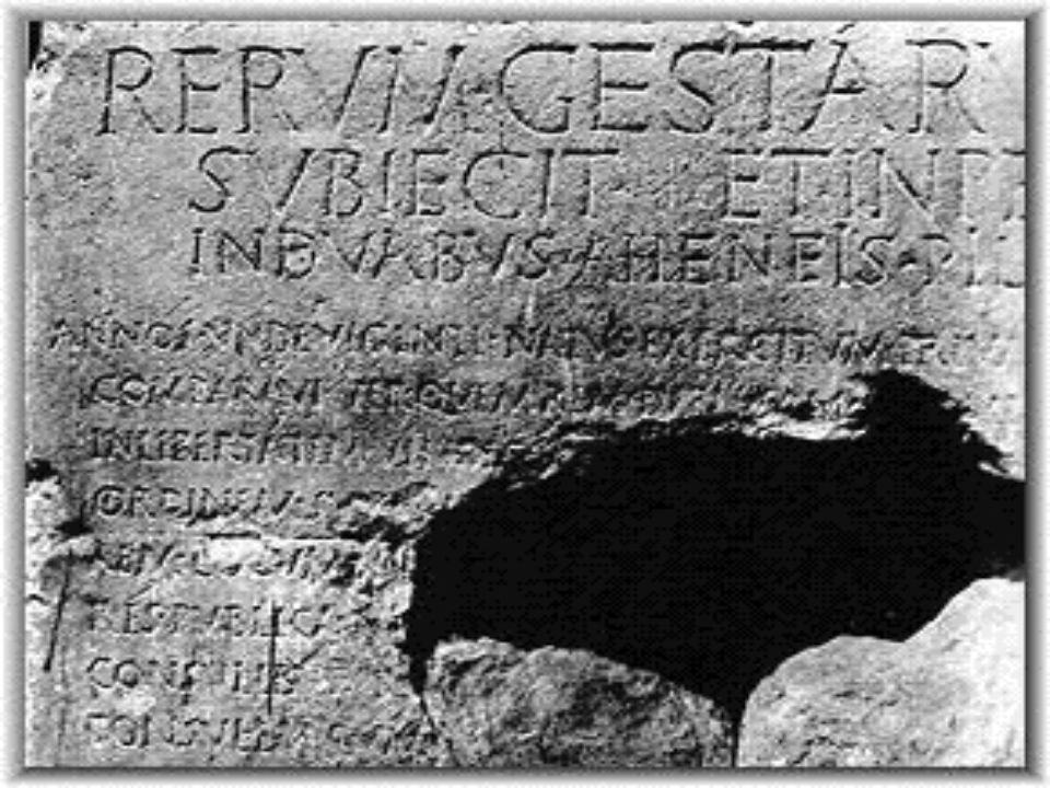Il testo originale dellIndex rerum gestarum, conservato a Roma è andato perduto. Tuttavia Augusto diede ordine di scolpirlo, in latino e in greco, nel