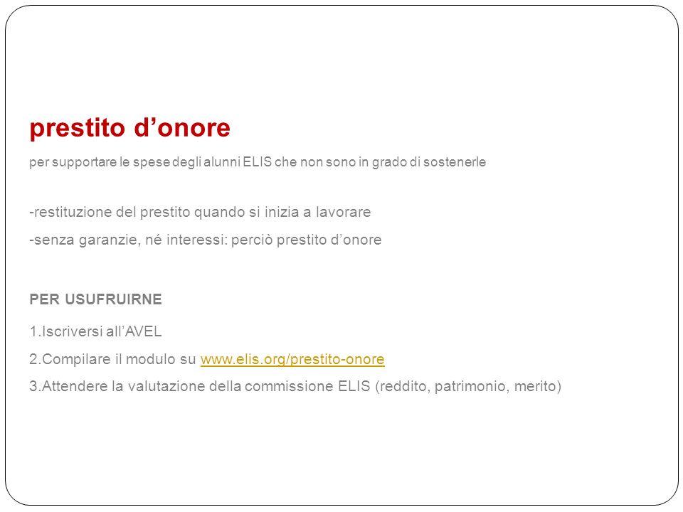 prestito donore per supportare le spese degli alunni ELIS che non sono in grado di sostenerle -restituzione del prestito quando si inizia a lavorare -