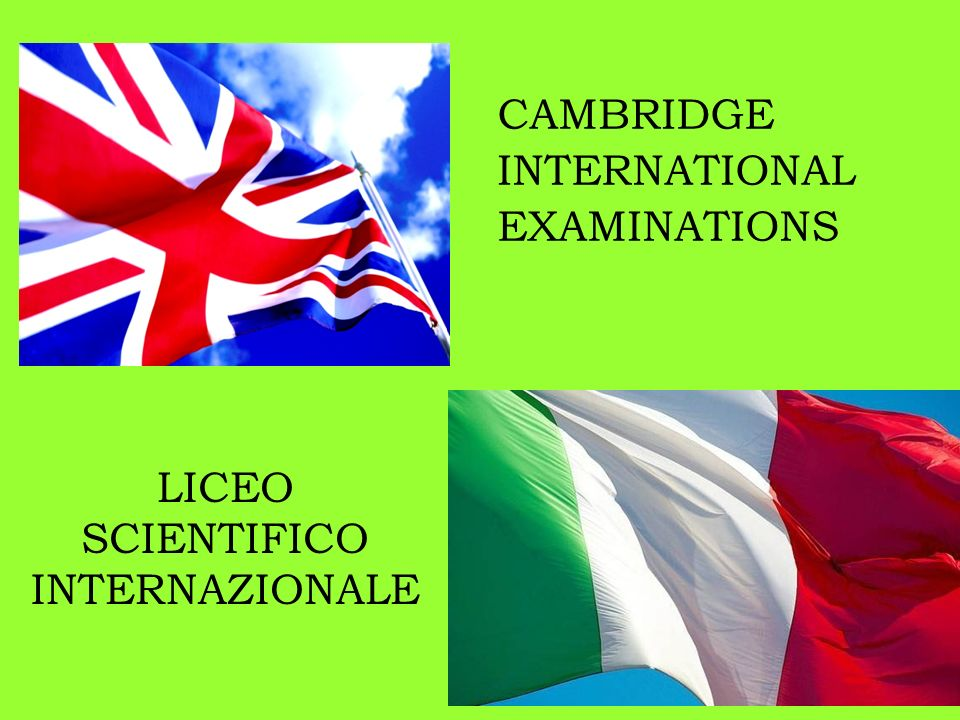 LICEO SCIENTIFICO INTERNAZIONALE CAMBRIDGE INTERNATIONAL EXAMINATIONS