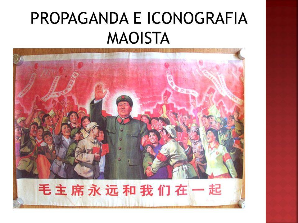 PROPAGANDA E ICONOGRAFIA MAOISTA