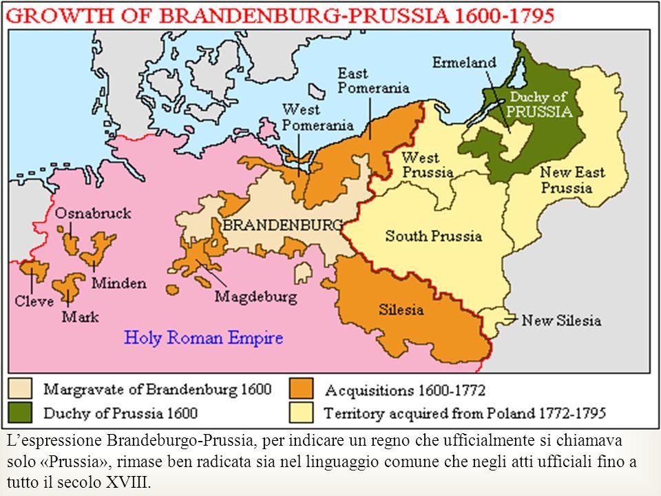 Lespressione Brandeburgo-Prussia, per indicare un regno che ufficialmente si chiamava solo «Prussia», rimase ben radicata sia nel linguaggio comune ch
